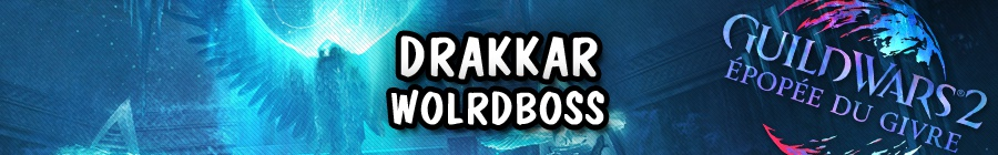 WorldBoss: Drakkar, Champion du dragon des glaces