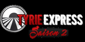 Tyrie Express Saison 2 - L'aventure commence !