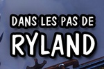 Guide : Visions du passé - Dans les pas de Ryland Steelcatcher