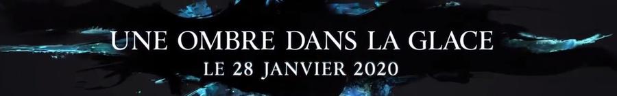 Une Ombre dans la glace arrive le 28 janvier 2020 !