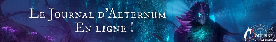 Le Journal d'Aeternum en ligne !