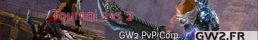Tournoi PvP 2 vs 2 organisé par GW2 PvP Corp