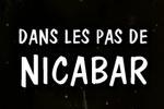 Guide : Visions du passé - Dans les pas de Nicabar Tissacier