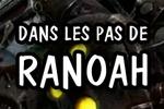 Guide : Visions du passé - Dans les pas de Ranoah Brisacier