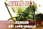 Explication de Build JCJ : Rodeur Arc Long-Vanilla